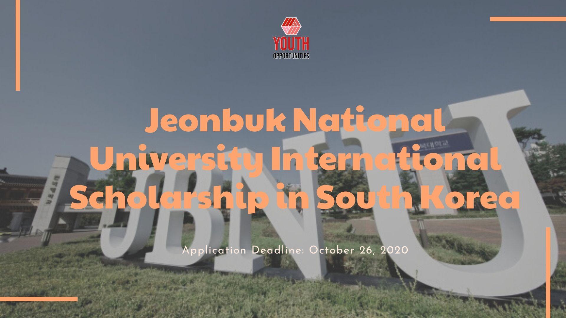 Jeonbuk National University International Scholarship in ...